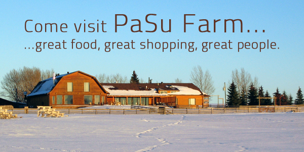 PaSu Farm is open year round – come dine or shop with us soon!
